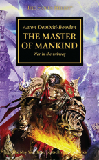 THE MASTER OF MANKIND (THE HORUS HERESY SERIES, BOOK 41)