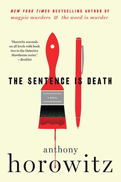 THE SENTENCE IS DEATH (DETECTIVE DANIEL HAWTHORNE SERIES, 2)