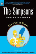 THE SIMPSONS AND PHILOSOPHY: THE D'OH! OF HOMER (POPULAR CULTURE AND PHILOSOPHY, 2)