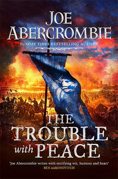The Trouble With Peace (The Age Of Madness Trilogy, 2)