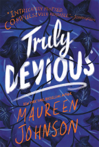 TRULY DEVIOUS (TRULY DEVIOUS SERIES, 1)
