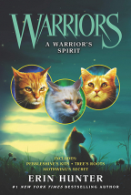 Warriors: A Warrior's Spirit