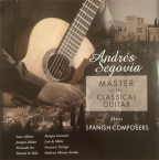 Master Of The Classical Guitar Plays Spanish Composers