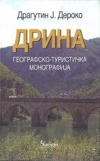 Drina: geografsko-turistička monografija