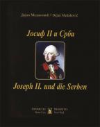 Josif II i Srbi / Joseph II und die Serben