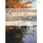 Ode To Joy Symphony No. 9, Egmont Overure, Leonore Overture No. 3 (Vinyl)