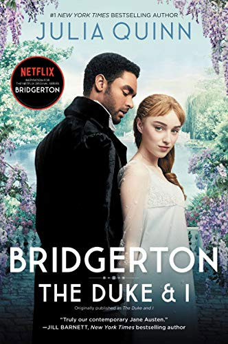 Bridgerton: The Duke and I (Bridgerton, book 1)