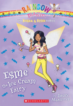 Esme, the Ice Cream Fairy (The Sugar & Spice Fairies, 2)