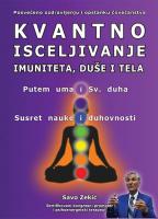 Kvantno isceljivanje imuniteta, duše i tela