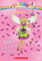 Lisa, the Lollipop Fairy (The Sugar & Spice Fairies, 1)