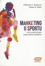 Marketing u sportu sa elementima industrije sporta