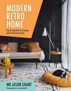 Modern Retro Home: Tips & inspiration for creating great mid-century styles