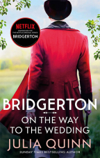 On the Way to the Wedding: Bridgerton (Bridgertons Book 8)