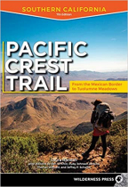 Pacific Crest Trail: Southern California: From the Mexican Border to Tuolumne Meadows