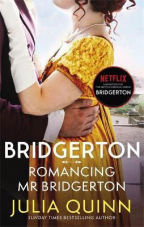 Romancing Mr Bridgerton (Bridgerton, book 4)