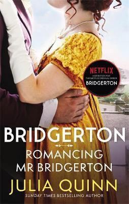 Romancing Mr Bridgerton (Bridgerton, book 4)