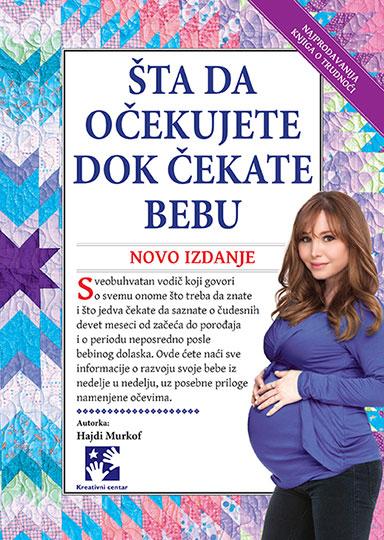 Šta da očekujete dok čekate bebu