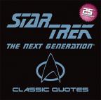 Star Trek Classic Quotes: The Next Generation