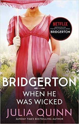 When He Was Wicked (Bridgerton, book 6)