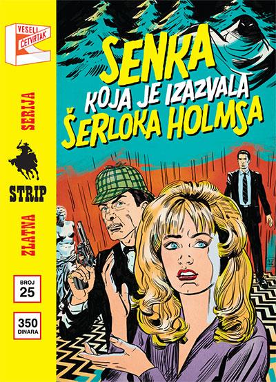"""Zlatna serija 25 - Priče iz baze """"Drugde"""": Senka koja je izazvala Šerloka Holmsa (Korica B)"""