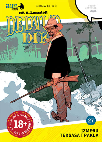 Zlatna serija 27 - Dedvud Dik: Između Teksasa i pakla (Korica A)