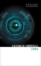 1984 Nineteen Eighty-Four (Collins Classics)