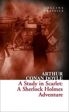 A Study in Scarlet : A Sherlock Holmes Adventure (Collins Classics)