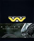 Alien - The Weyland -Yutani Report