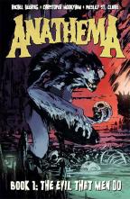 Anathema: Book 1, The Evil That Men Do