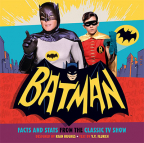 Batman:Facts and Stats from the Classic TV Show