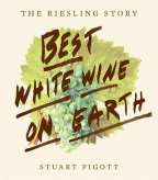 Best White Wine on Earth: The Riesling Book: The Riesling Story