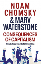 Consequences of Capitalism: Manufacturing Discontent and Resistance