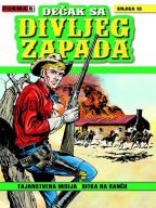 Dečak sa divljeg zapada 13 - Tajanstvena misija / Bitka na ranču