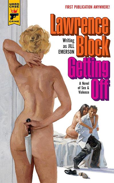 Getting Off: A Novel of Sex & Violence
