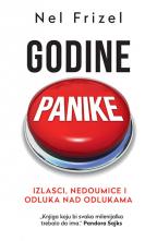 Godine panike: Izlasci, nedoumice i odluka nad odlukama