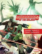 Guardians of the Galaxy: Creating Marvel's Spacefaring Super Heroes: Drawing Marvel's Cosmic Crusaders