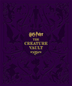 Harry Potter - The Creature Vault (Harry Potter Vaults)