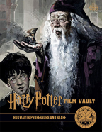 Harry Potter: The Film Vault - Volume 11: Hogwarts Professors and Staff