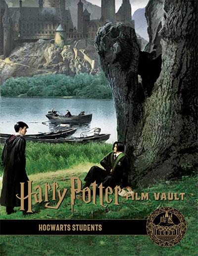Harry Potter: The Film Vault - Volume 4: Hogwarts Students