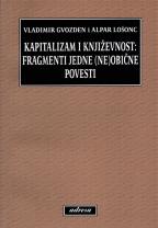 Kapitalizam i književnost: fragmenti (ne)obične povesti