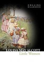 Little Women (Collins Classics)