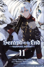 Seraph of the End, Vol. 11: Vampire Reign
