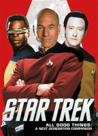 Star Trek - All Good Things: A Next Generation Companion (Best of Star Trek)
