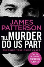 Till Murder Do Us Part (Murder Is Forever, Vol. 6)