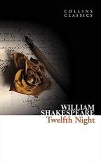 Twelfth Night (Collins Classics)