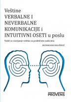 Veština verbalne i neverbalne komunikacije i intuitvni oseti u poslu