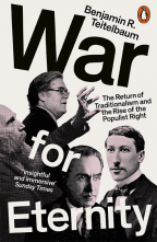 War for Eternity: The Return of Traditionalism and the Rise of the Populist Right