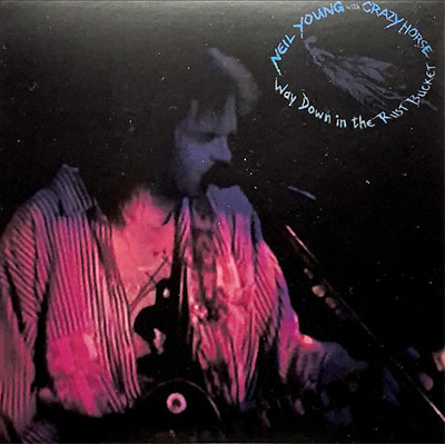 Way Down In The Rust Bucket (2 x CD)