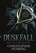 Duskfall (Chaos Queen 1): Book One of the Chaos Queen Quintet: Book 1