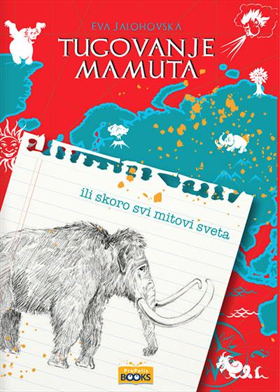 Tugovanje mamuta ili gotovo svi mitovi sveta: razgovori s Jendrekom
